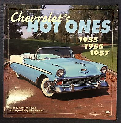 Chevrolet's Hot Ones: 1955, 1956, 1957 by Young, Anthony; Mueller, Mike