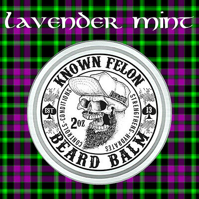 Known Felon 2oz Lavender Mint Beard Balm All Natural
