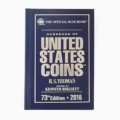 Handbook of United States Coins 2016 Yeoman Official Blue Book, 73rd Edition