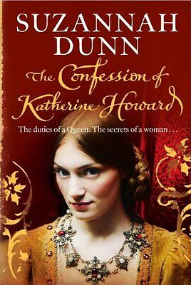 The Confession of Katherine Howard, Suzannah Dunn | Paperback Book | 97800072583