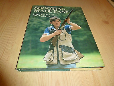 SHOOTING MADE EASY - Clay Pigeon Shooting - Mike Reynolds (hardback)