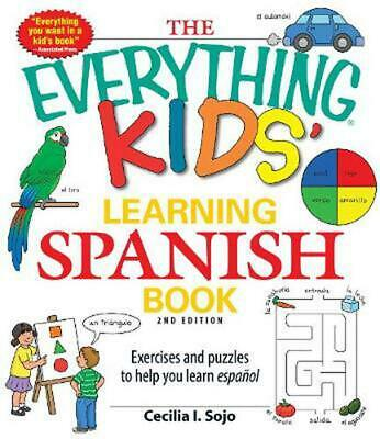 The Everything Kids' Learning Spanish Book: Exercises and Puzzles to Help You Le