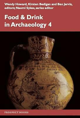 Food and Drink in Archaeology 4 by Paperback Book (English)
