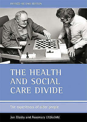 The Health and Social Care Divide: The Experi..., Littlechild, Rosemar Paperback