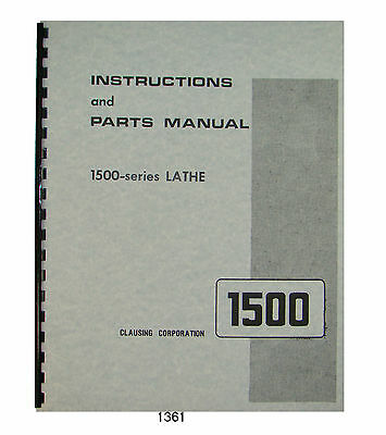 """Clausing 14"""" Lathe 1500 Series sn151110-152258 Instruct & Parts List Manual 1361"""