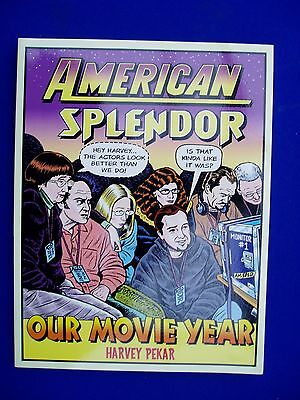 American Splendor Our Movie Year . Harvey Pekar USA First Edition. VFN+.