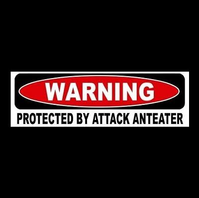 "Funny ""PROTECTED BY ATTACK ANTEATER"" window & door decal BUMPER STICKER sign"