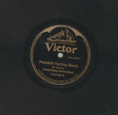 """1921 PRESIDENT HARDING MARCH 10"""" SHELLAC 78rpm- VICTOR # 18768- 29th PRESIDENT"""