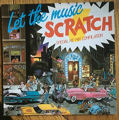 Let the music Scratch (Special Re-Mix Compilation) UK 1984 LP Streetwave Electro