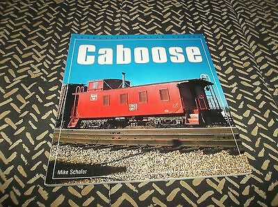 "Excellent Vtg 1997 ""Caboose"" Railroad Train Book by Mark Schafer"