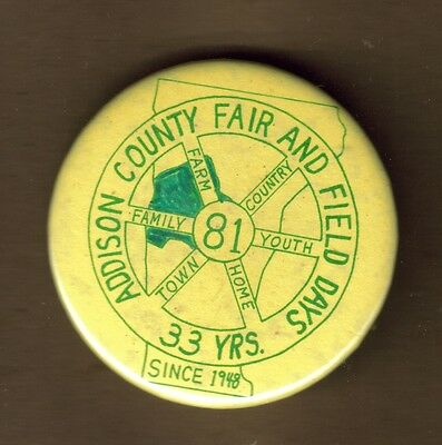 """1981 Addison County Fair And Field Days 2.25"""" Pinback Button Middlebury Vermont"""