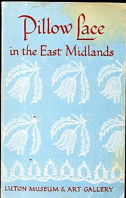 Pillow Lace in the East Midlands by Charles Freeman : lacemaking : Pillow Lace