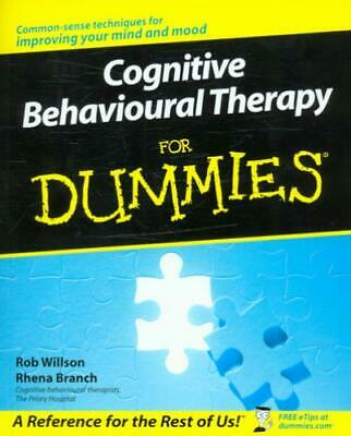 Cognitive behavioural therapy for dummies by Rob Willson (Paperback)