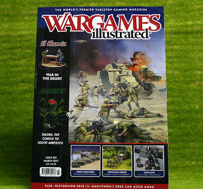 WARGAMES ILLUSTRATED ISSUE 353 March 2017 MAGAZINE