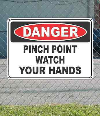 "DANGER Pinch Point Watch Your Hands  - OSHA Safety SIGN 10"" x 14"""