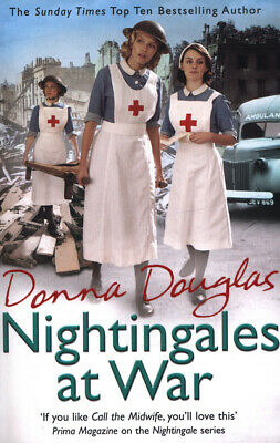 Nightingales at war by Donna Douglas (Paperback)