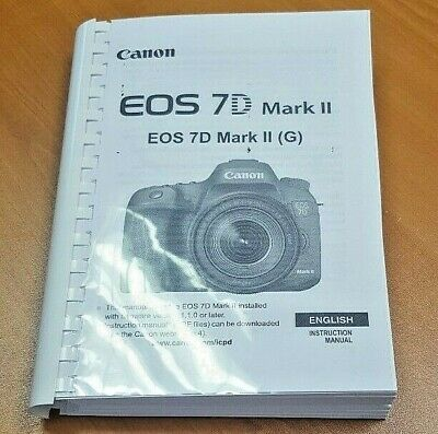 Canon  Eos 7D Mark Ii  User Manual Guide Instructions  Printed 544 Pages A5