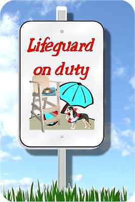 "Greater Swiss Mountain Dog lifeguard on duty sign 8""x12"" pool yard SWISSIE"