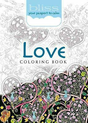 Bliss Love Coloring Book: Your Passport to Calm by Lindsey Boylan (English) Pape