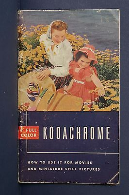 F69345~ 1941 Early Kodak Kodachrome Information Booklet – 46 Pages