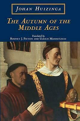 The Autumn of the Middle Ages by Johan Huizinga (English) Paperback Book Free Sh