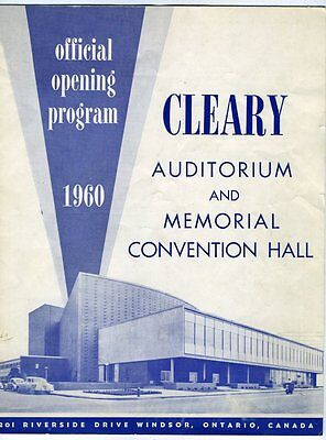 Opening Program CLEARY AUDITORIUM AND MEMORIAL CONVENTION HALL 1960 Windsor ON