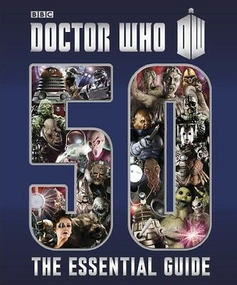 Doctor Who - 50: the essential guide by Various (Hardback)