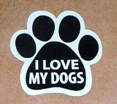 "I Love My Dogs Paw Plastic Car Fridge 5.5"" Magnet Puppy Rescue Adopt"