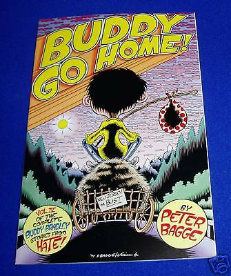 Buddy Go Home!  Hate! Peter Bagge. 1st edition. New.