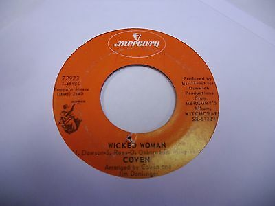 COVEN WICKED WOMAN/WHITE Witch of Rose Hall vinyl 45 RPM Mercury Records VG+