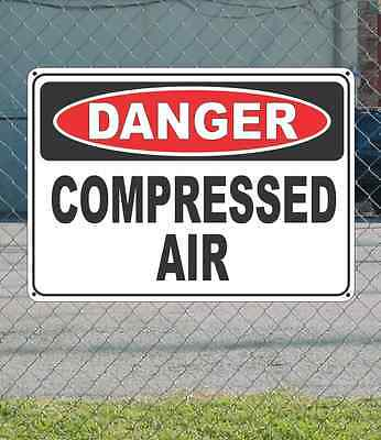 "DANGER Compressed Air - OSHA Safety SIGN 10"" x 14"""