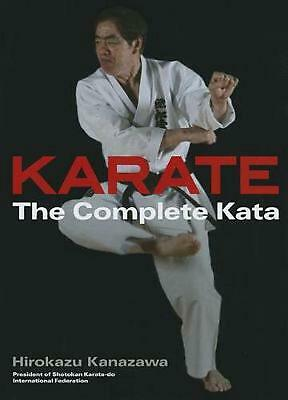 Karate: The Complete Kata by Hirokazu Kanazawa (English) Hardcover Book Free Shi