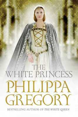 The cousins' war: The white princess by Philippa Gregory (Hardback)