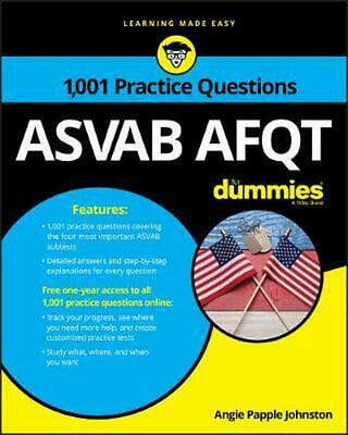 1,001 Asvab Afqt Practice Questions for Dummies + Otb by Angie Papple Johnston P