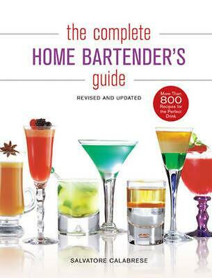 The Complete Home Bartender's Guide by Salvatore Calabrese Hardcover Book (Engli