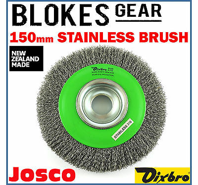Josco Dixbro Wire Wheel Brush Stainless Steel 150mm for Bench Grinder MADE IN NZ