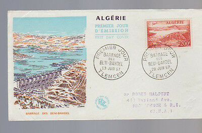 Algerie Algeria First Day Cover June 23 1957 Barrage des Beni Bahdel