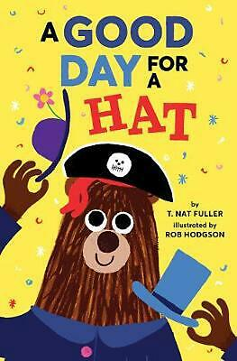 Good Day for a Hat by Rob Hodgson Hardcover Book Free Shipping!
