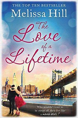 The Love of a Lifetime, Hill, Melissa | Paperback Book | 9781471127656 | NEW