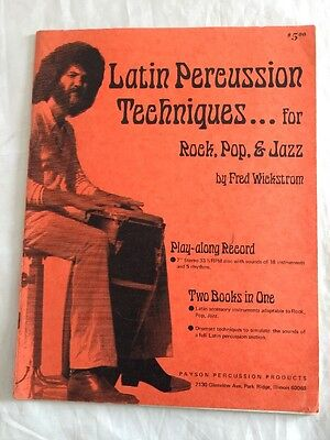 Latin Percussion Techniques Rock Pop Jazz Fred Wickstrom Vintage Jazz Book