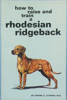 RARE Vintage Softcover Dog Book HOW TO RAISE & TRAIN A RHODESIAN RIDGEBACK