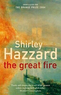 The great fire by Shirley Hazzard (Paperback)
