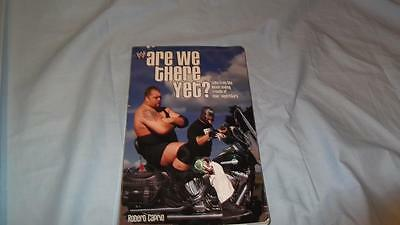WWE Are We There Yet? by Robert Caprio Paperback Book From 2005
