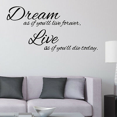 Dream as if You'll Live Forever Wall Sticker Quote Inspirational Wall Art Decal