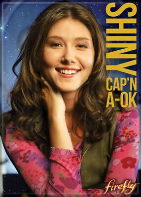 Firefly TV Series Kaylee Shiny Cap'n A-OK Photo Refrigerator Magnet Serenity NEW