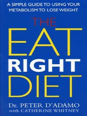 The eat right diet by Catherine Whitney (Paperback) Expertly Refurbished Product