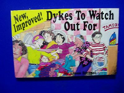 New Improved! Dykes To Watch Out For. 1990. 3rd of series. VFN+.