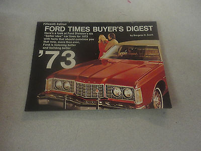Rare 1973 Fifthteen Edition Ford Times Buyers Edition Brochure