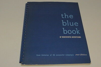 * The Blue Book Of Newspaper Advertising 1947 Edition *