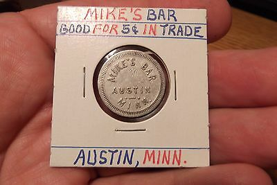 Mike's Bar Good For 5 Cents In Trade, Austin, Minn.